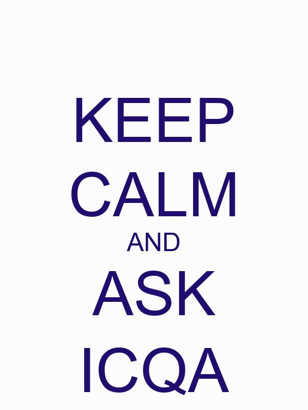 KEEP CALM AND ASK ICQA