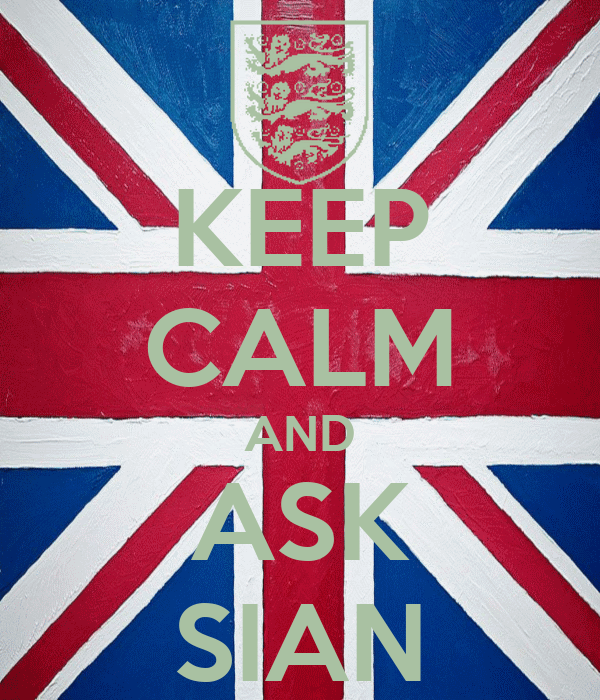 KEEP CALM AND ASK SIAN