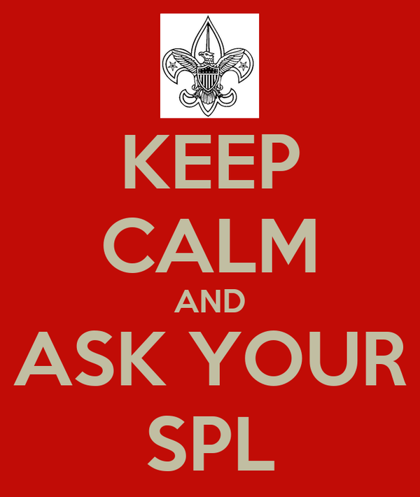 KEEP CALM AND ASK YOUR SPL