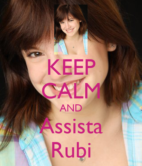KEEP CALM AND Assista Rubi