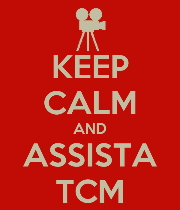 KEEP CALM AND ASSISTA TCM