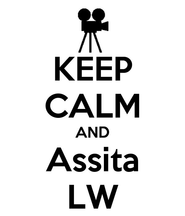 KEEP CALM AND Assita LW