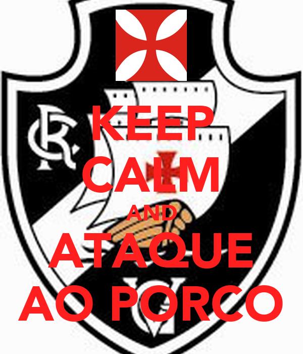 KEEP CALM AND ATAQUE AO PORCO