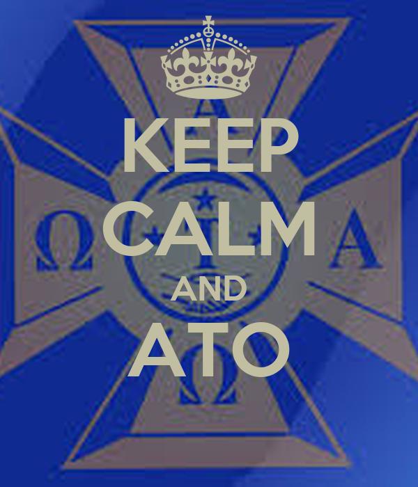 KEEP CALM AND ATO