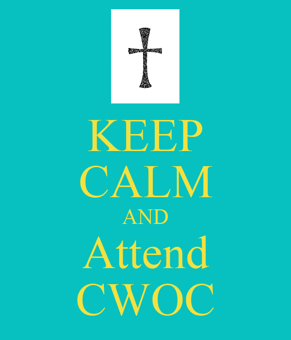 KEEP CALM AND Attend CWOC