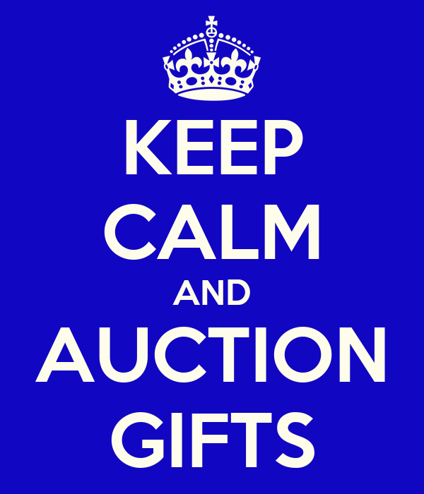 KEEP CALM AND AUCTION GIFTS
