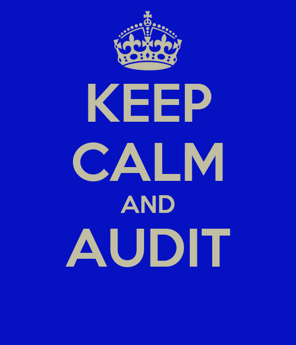 KEEP CALM AND AUDIT