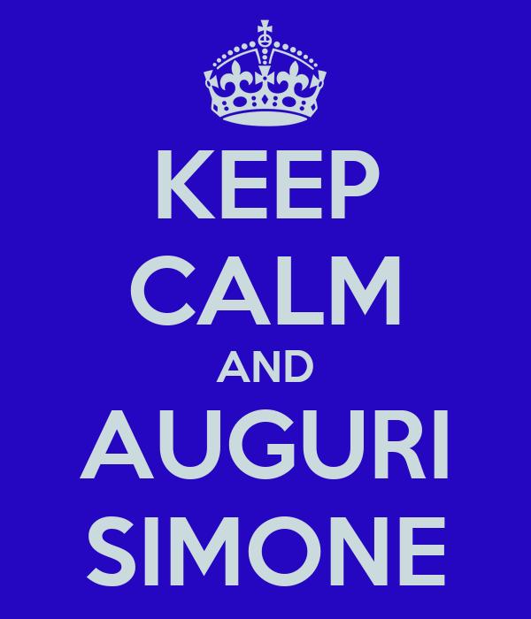 KEEP CALM AND AUGURI SIMONE