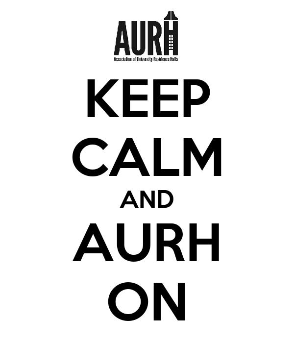KEEP CALM AND AURH ON
