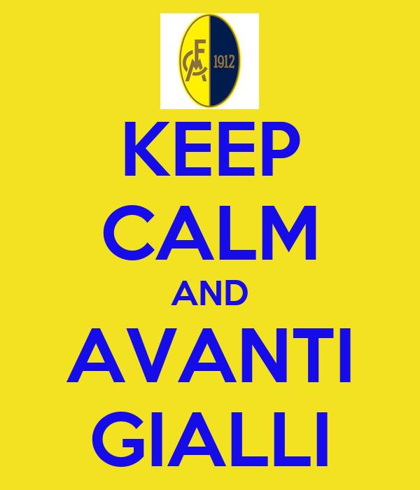 KEEP CALM AND AVANTI GIALLI