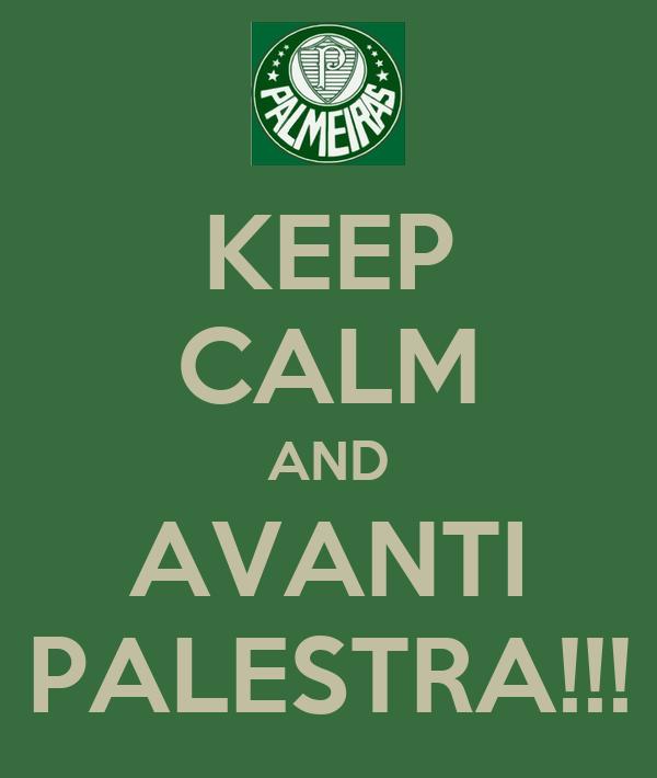 KEEP CALM AND AVANTI PALESTRA!!!