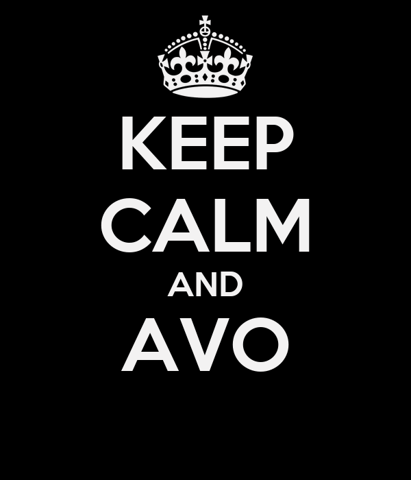 KEEP CALM AND AVO
