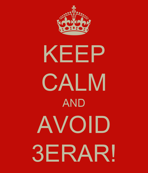 KEEP CALM AND AVOID 3ERAR!