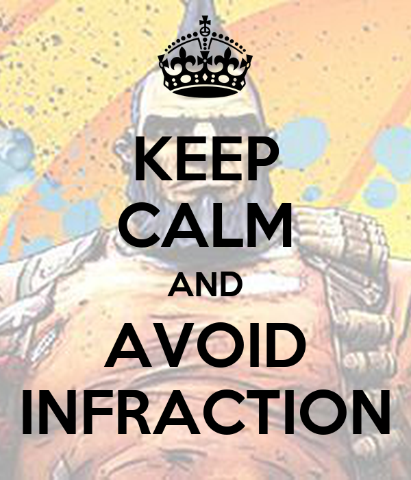 KEEP CALM AND AVOID INFRACTION