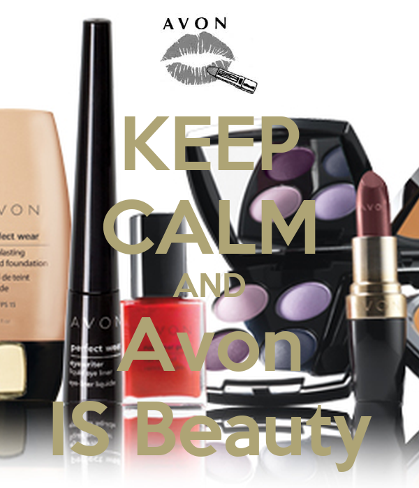 KEEP CALM AND Avon IS Beauty