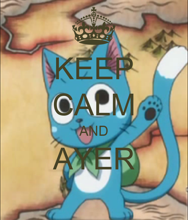 KEEP CALM AND AYER