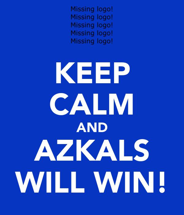 KEEP CALM AND AZKALS WILL WIN!