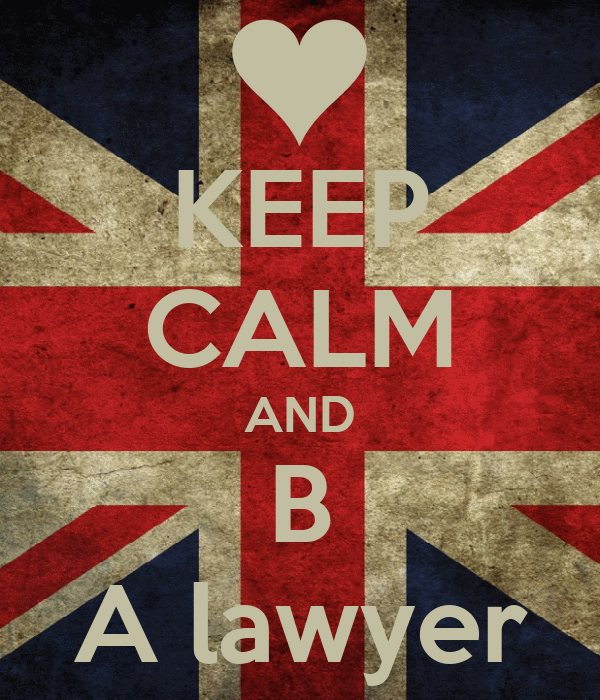 KEEP CALM AND B A lawyer