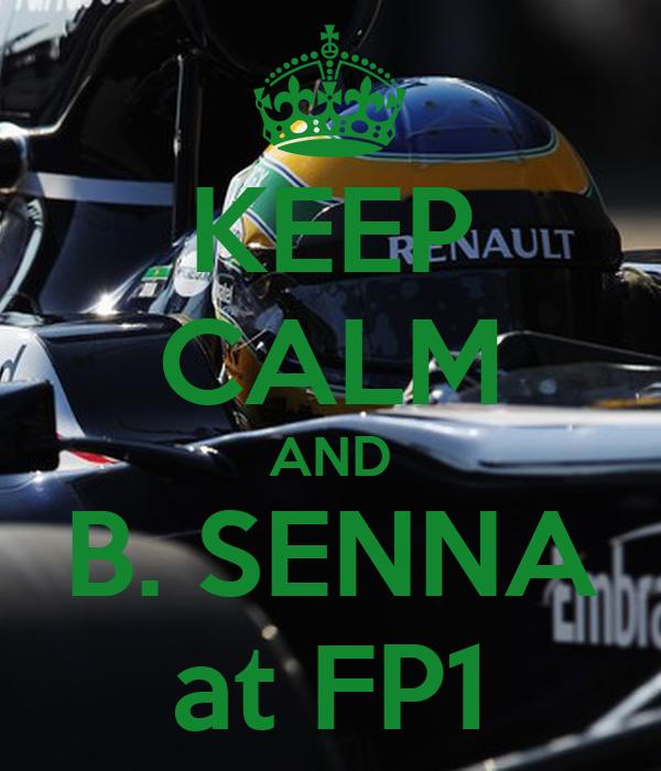 KEEP CALM AND B. SENNA at FP1