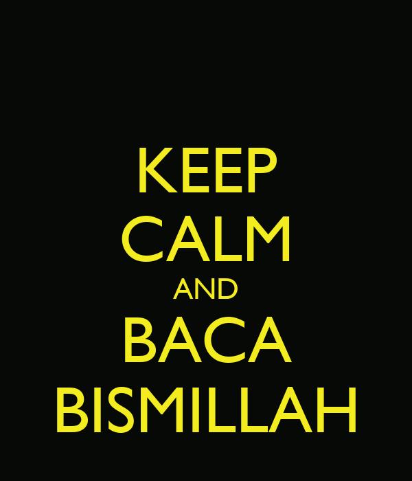 KEEP CALM AND BACA BISMILLAH