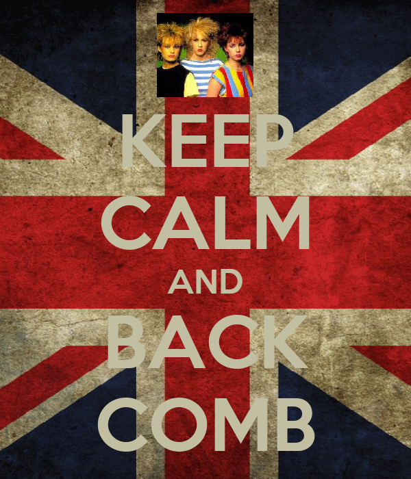 KEEP CALM AND BACK COMB