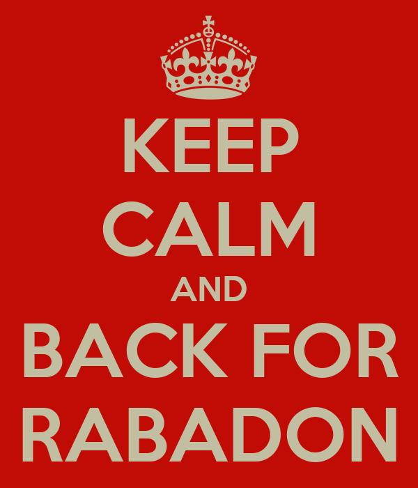 KEEP CALM AND BACK FOR RABADON