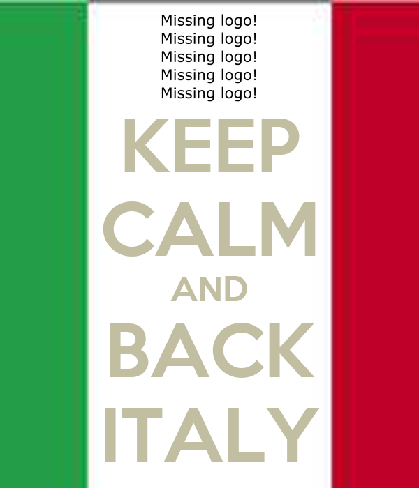 KEEP CALM AND BACK ITALY