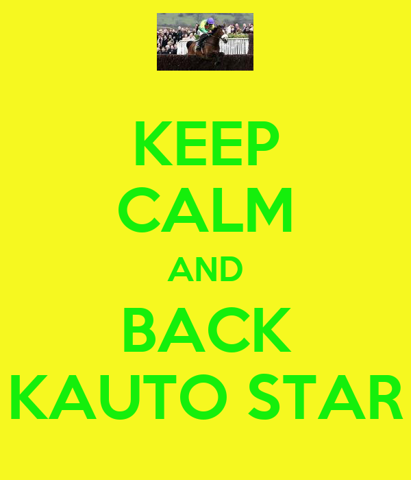 KEEP CALM AND BACK KAUTO STAR