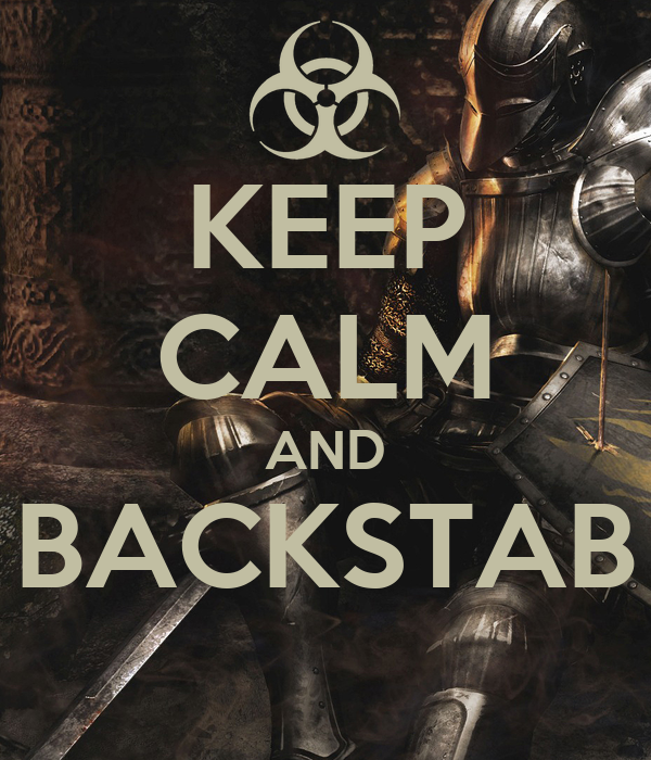 KEEP CALM AND BACKSTAB