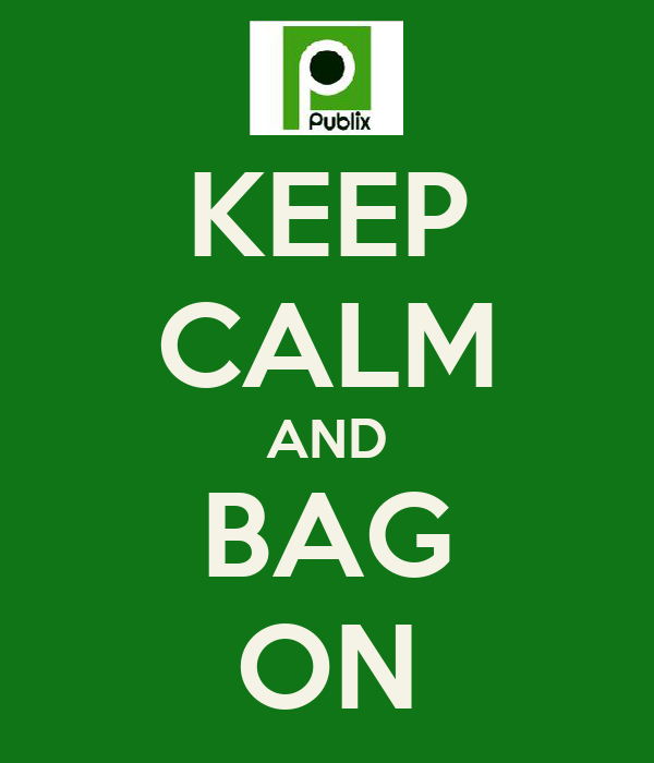 KEEP CALM AND BAG ON