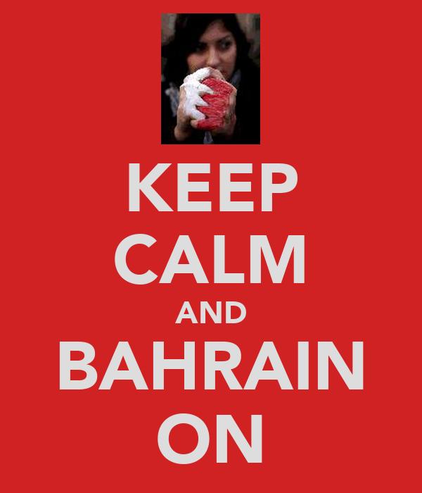 KEEP CALM AND BAHRAIN ON