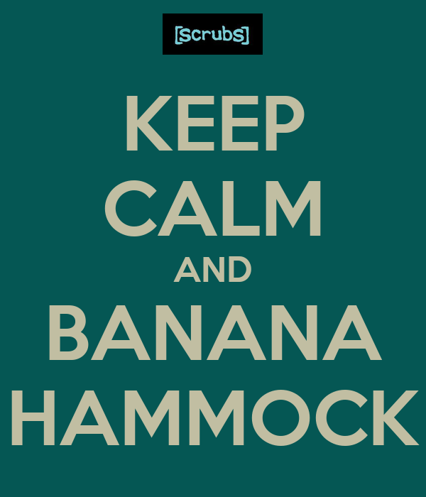 KEEP CALM AND BANANA HAMMOCK