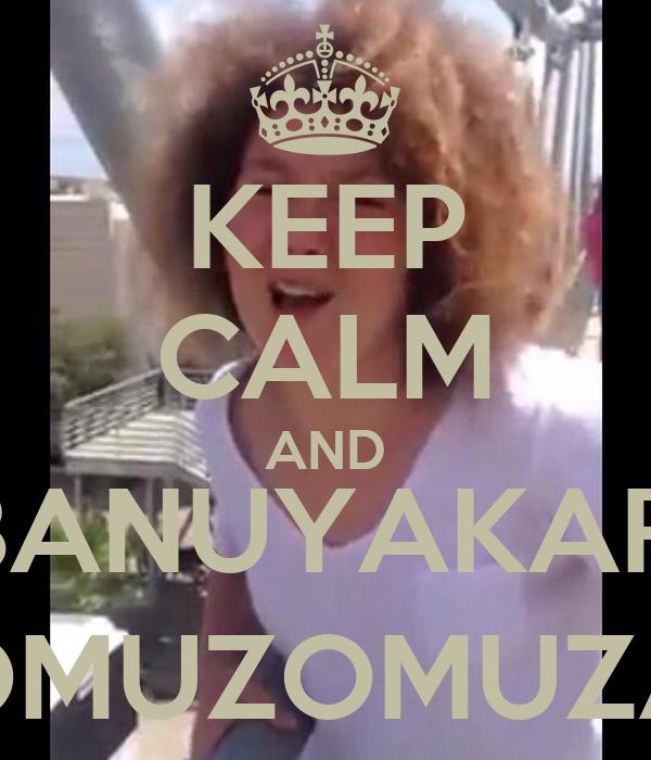 KEEP CALM AND #BANUYAKARŞI OMUZOMUZA