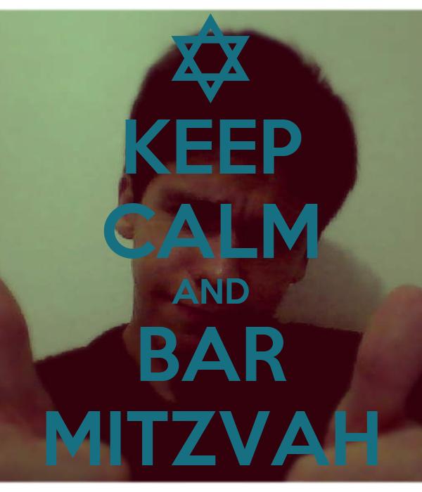 KEEP CALM AND BAR MITZVAH