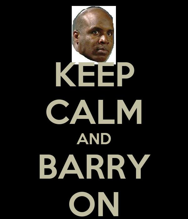 KEEP CALM AND BARRY ON