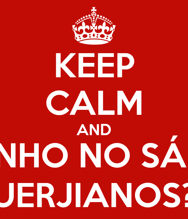 KEEP CALM AND BARZINHO NO SÁBADO, UERJIANOS?