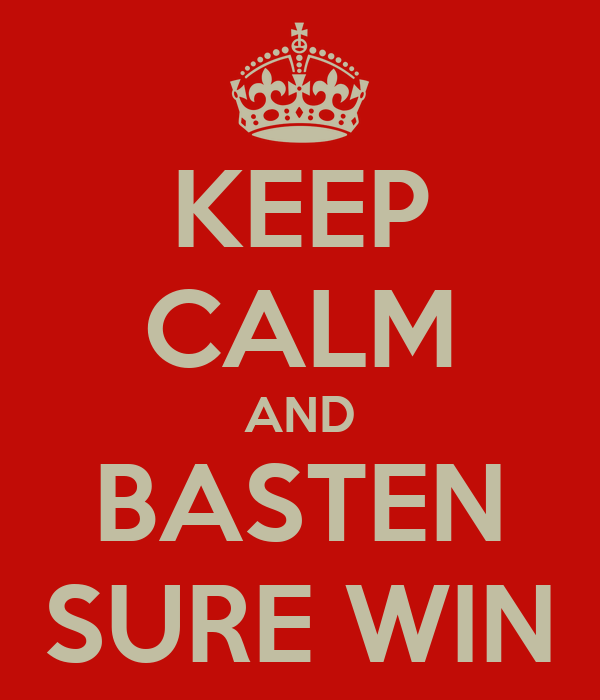 KEEP CALM AND BASTEN SURE WIN