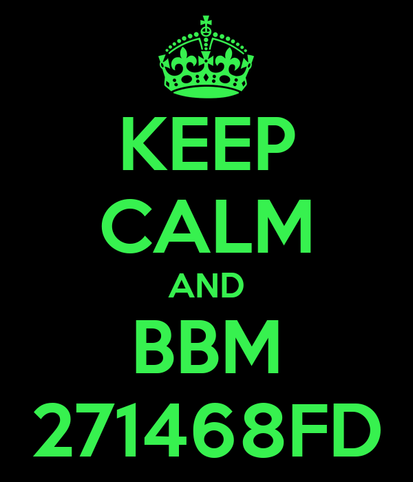 KEEP CALM AND BBM 271468FD