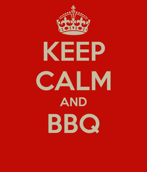 KEEP CALM AND BBQ