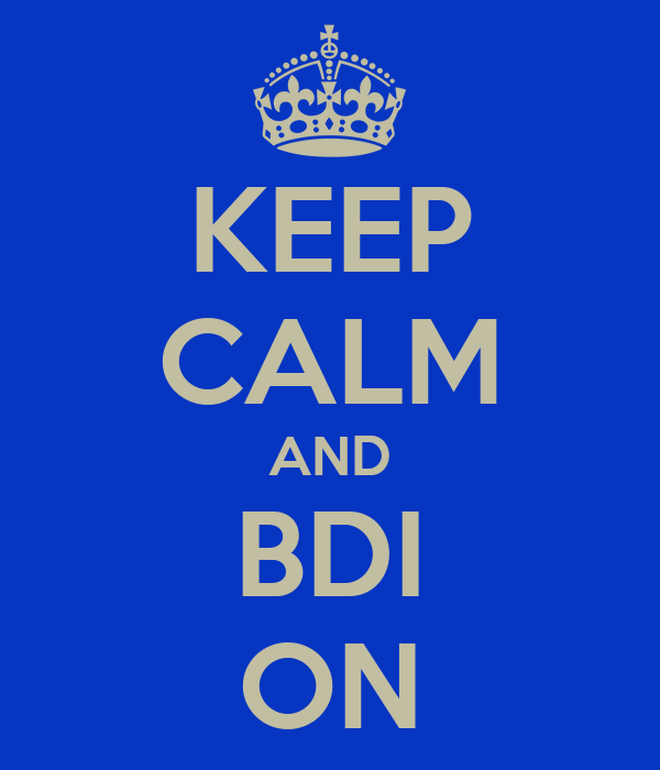 KEEP CALM AND BDI ON