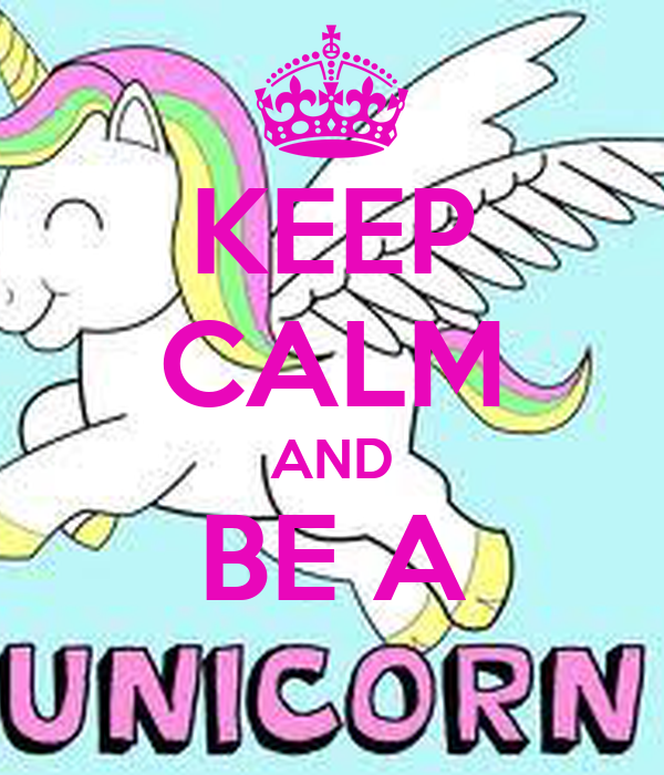 KEEP CALM AND BE A