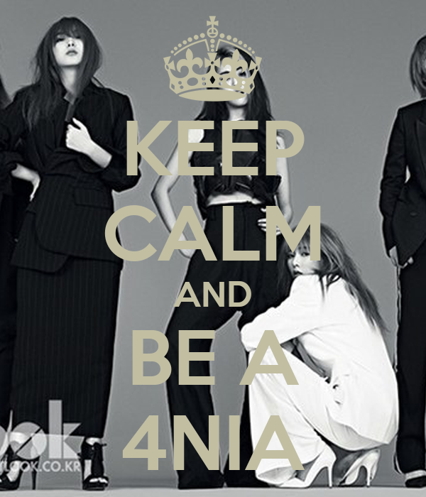 KEEP CALM AND BE A 4NIA