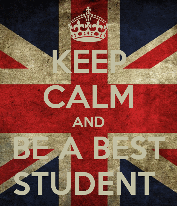 KEEP CALM AND BE A BEST STUDENT
