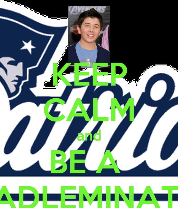 KEEP CALM and BE A  BRADLEMINATOR