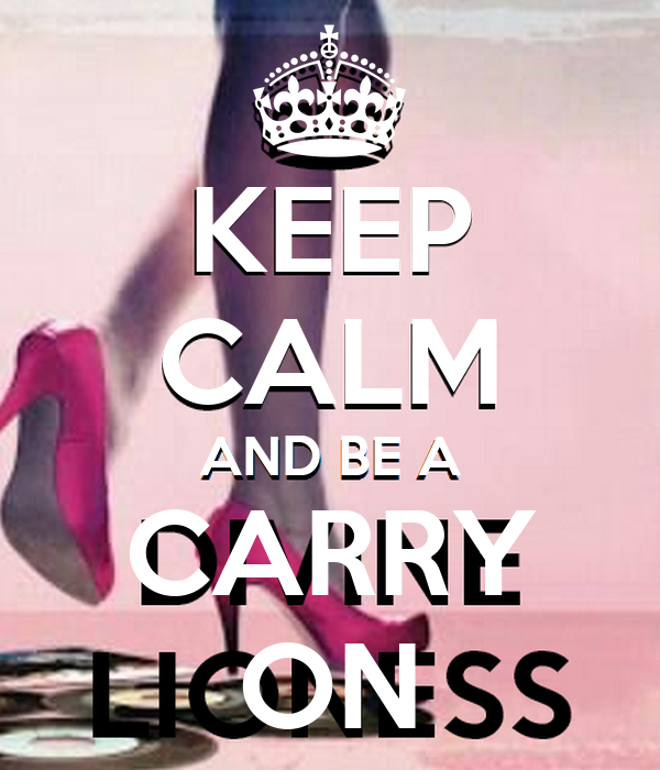 KEEP CALM AND BE A CARRY ON