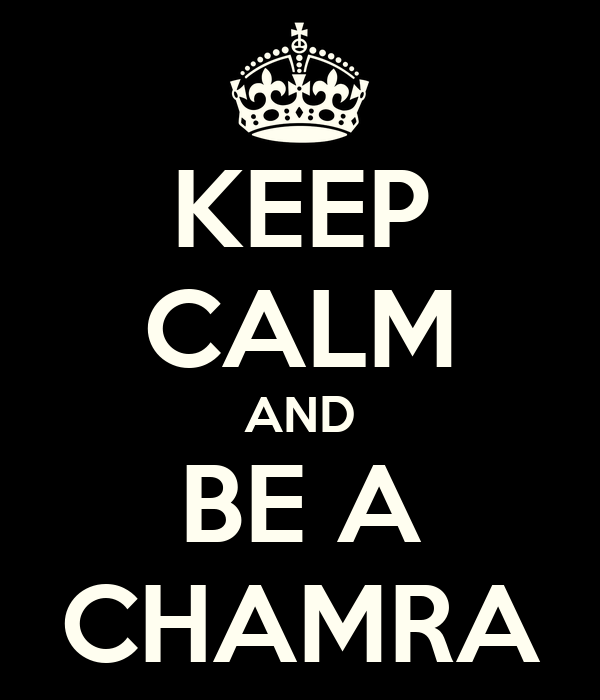 KEEP CALM AND BE A CHAMRA