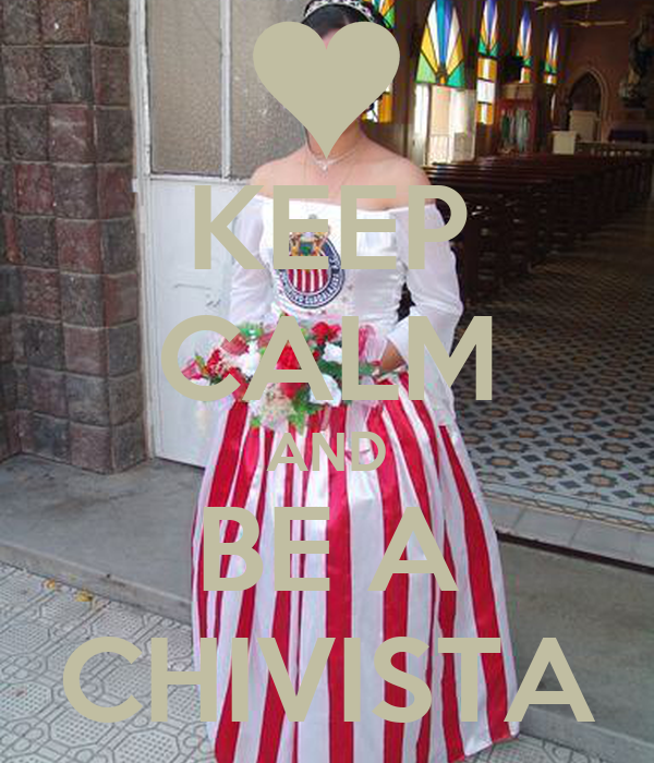 KEEP CALM AND BE A CHIVISTA
