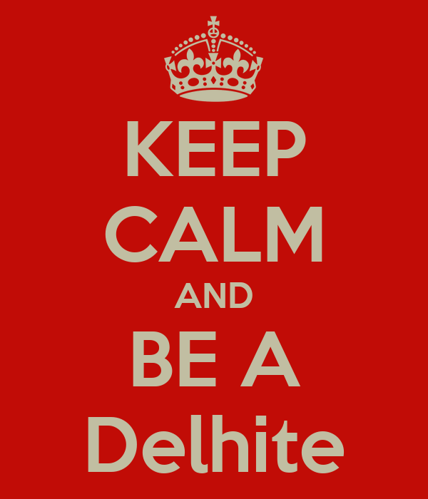 KEEP CALM AND BE A Delhite