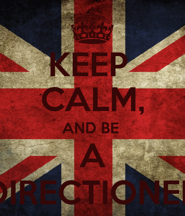 KEEP  CALM, AND BE  A DIRECTIONER