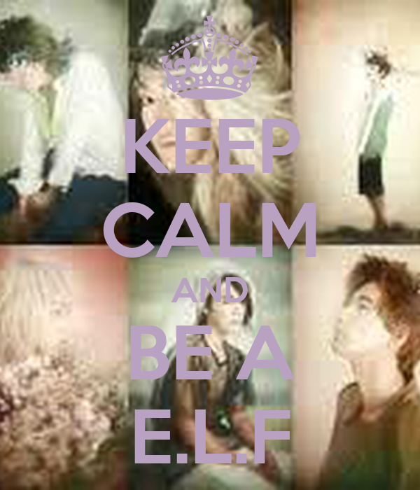 KEEP CALM AND BE A E.L.F
